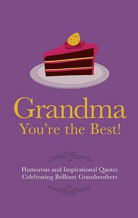 Grandma You're the Best! by Adrian Besley