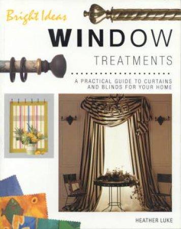 Bright Ideas: Window Treatments by Heather Luke