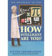 How Intelligent Are You? by Victor Serebriakoff