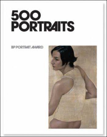 500 Portraits: BP Portrait Award by Nairne Sandy