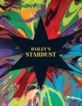 Bailey's Stardust by David Bailey