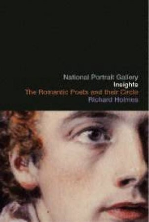 Romantic Poets and Their Circle by Richard McClure