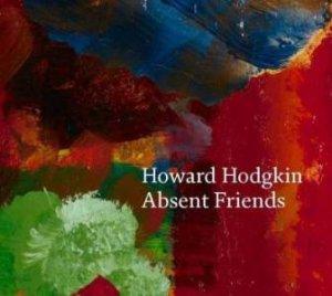 Howard Hodgkin by Paul Moorhouse