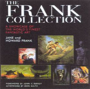 The Frank Collection by Jane & Howard Frank