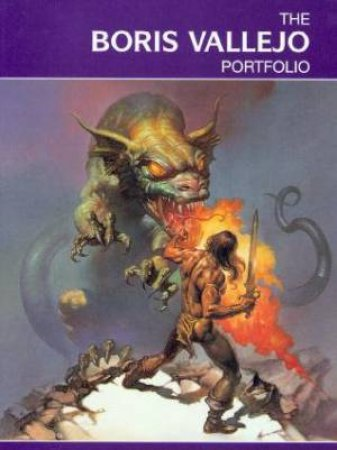 The Boris Vallejo Portfolio by Boris Vallejo