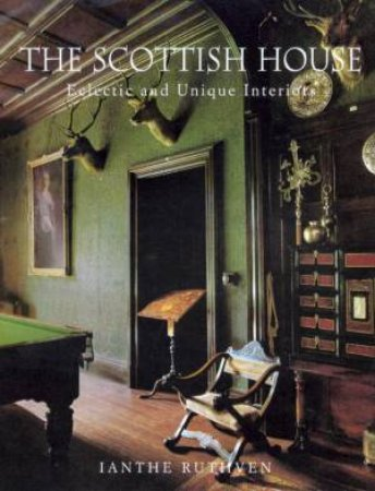 The Scottish House by Ianthe Ruthven