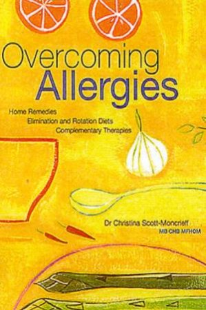 Overcoming Allergies by Christina Scott-Moncrieff