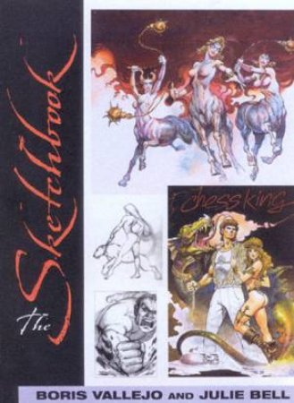 Boris Vallejo & Julie Bell: The Sketchbook by Boris Vallejo & Julie Bell