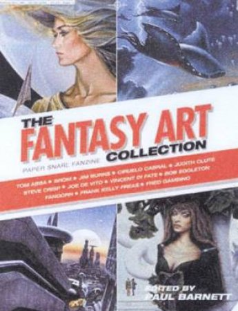 Paper Snarl Fanzine: The Fantasy Art Collection by Paul Barnett