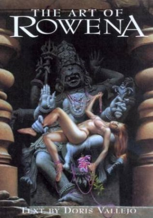 The Art Of Rowena by Rowena Morrill & Doris Vallejo