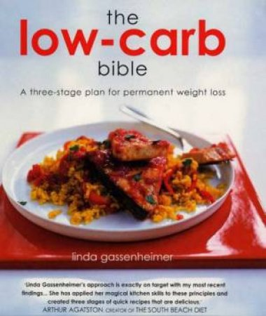 The Low Carb Bible by Linda Gassenheimer
