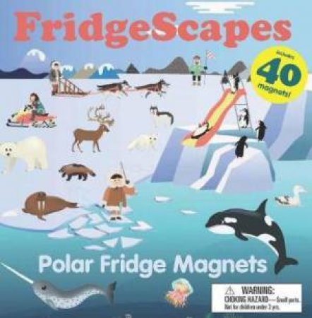 FridgeScapes: Polar Fridge Magnets