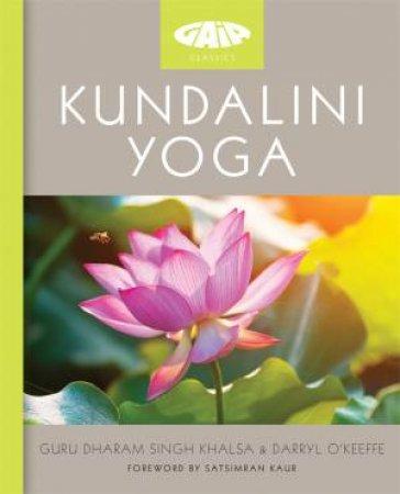 Kundalini Yoga by Dharam Singh Khalsa & Darryl O'Keeffe