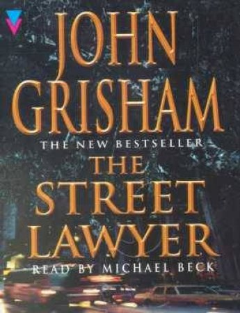 The Street Lawyer - Cassette by John Grisham