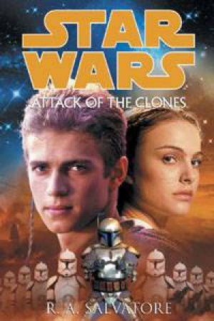 Star Wars: Episode II: Attack Of The Clones - Cassette by R A Salvatore