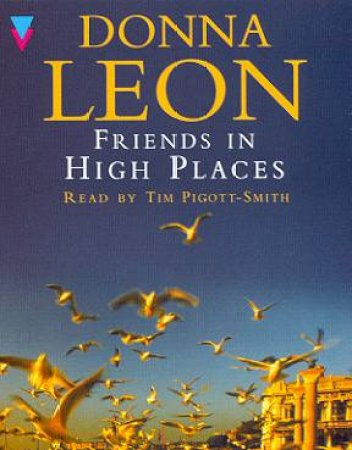 A Commissario Brunetti Novel: Friends In High Places - Cassette by Donna Leon