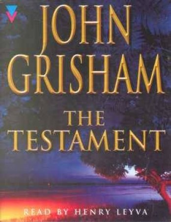 The Testament - Cassette by John Grisham