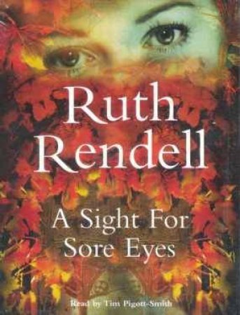 A Sight For Sore Eyes - Cassette by Ruth Rendell