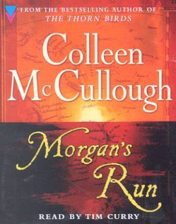 Morgan's Run - Cassette by Colleen McCullough