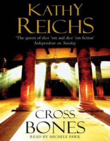 Cross Bones - Cassette by Kathy Reichs