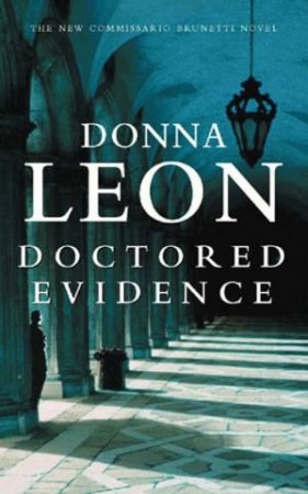 A Commissario Brunetti Novel: Doctored Evidence - CD by Donna Leon