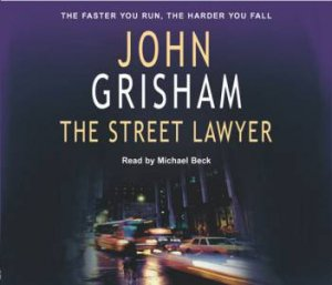 The Street Lawyer - CD by John Grisham