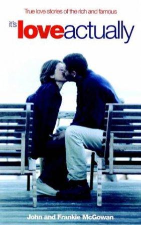 It's Love Actually by John McGowan & Frankie McGowan