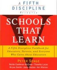 A Fifth Discipline Resource Schools That Learn