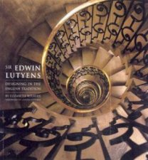 Sir Edwin Lutyens Designing In The English Tradition