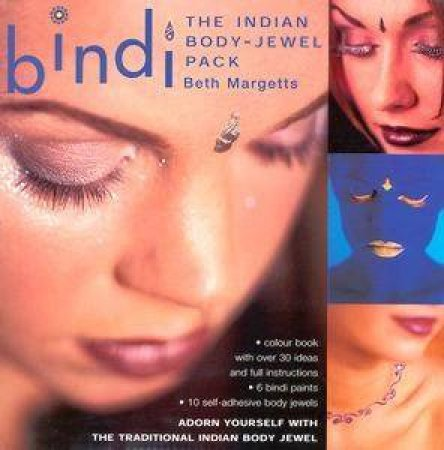 Bindi: The Indian Body-Jewel Pack by Beth Margetts