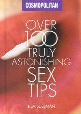 Cosmopolitan Over 100 Truly Astonishing Sex Tips