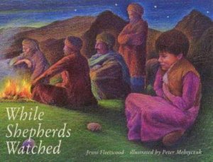 While Shepherds Watched by Jenni Fleetwood