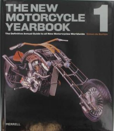 The Definitive Annual Guide to All New Motorcycles Worldwide  by Various