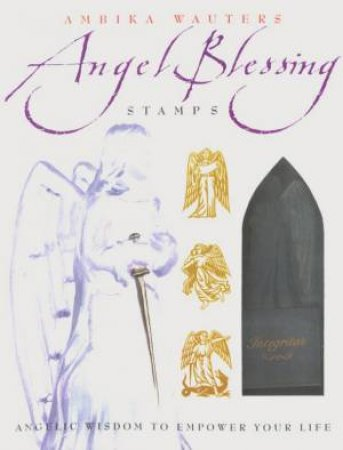 Angel Blessing Stamps by Ambika Wauters