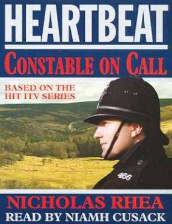 Heartbeat: Constable On Call  - Cassette by Nicholas Rhea