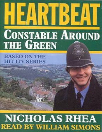 Heartbeat: Constable Around The Green - Audio by Nicholas Rhea