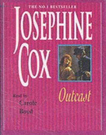 Outcast - Cassette by Josephine Cox