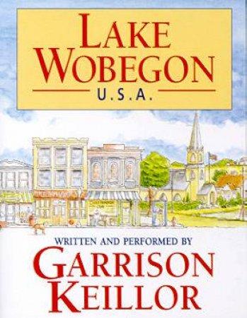Lake Wobegon USA - Cassette by Garrison Keillor