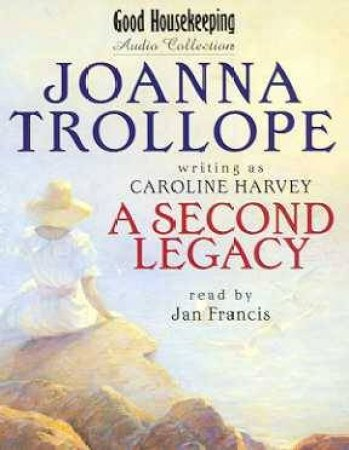 Second Legacy - Cassette by Joanna Trollope