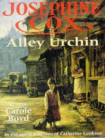 Alley Urchin - Cassette by Josephine Cox