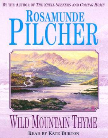 Wild Mountain Thyme - Cassette by Rosamunde Pilcher