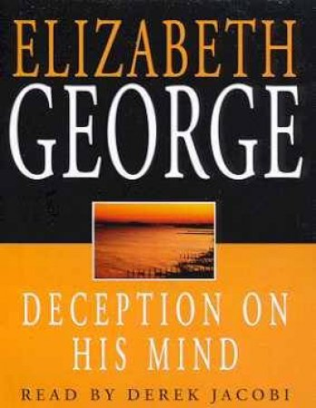 An Inspector Lynley Novel: Deception On His Mind - Cassette by Elizabeth George