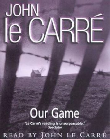 Our Game - Cassette by John le Carre