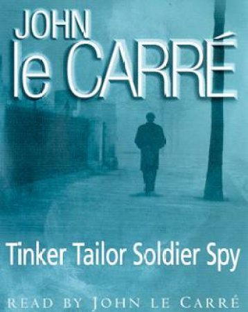 Tinker Tailor Soldier Spy - Cassette by John le Carre