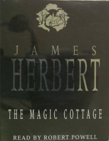 The Magic Cottage - Cassette by James Herbert