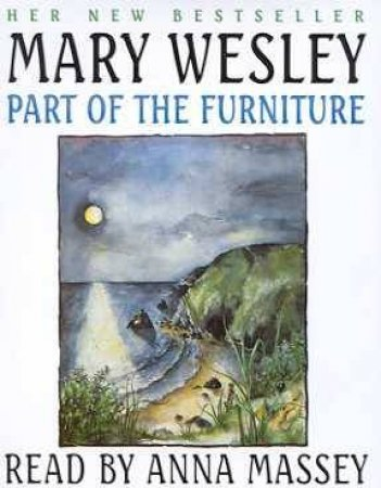 Part Of The Furniture - Cassette by Mary Wesley