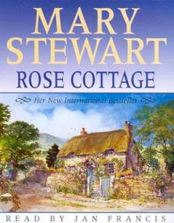 Rose Cottage - Cassette by Mary Stewart