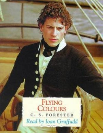Hornblower And The Flying Colours - Cassette by C S Forester