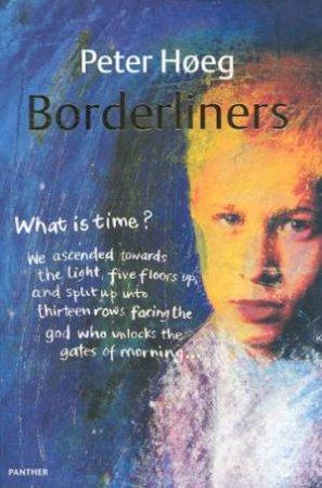 Borderliners by Peter Hoeg