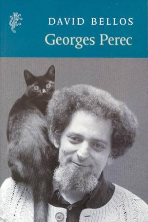 Georges Perec: A Life In Words by David Bellos